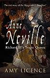 Anne Neville: Richard III's Tragic Queen