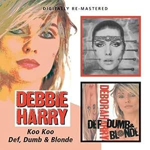 Koo Koo/Def, Dumb & Blonde