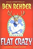 img - for Flat Crazy: A Blanco County, Texas, Novel (Blanco County Mysteries) Hardcover - August 12, 2004 book / textbook / text book