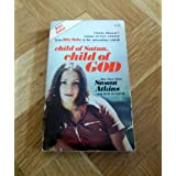 Child of Satan, Child of God: Her Own Story ~ Susan Atkins