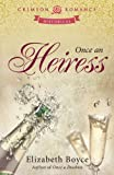 Once an Heiress (Crimson Romance)