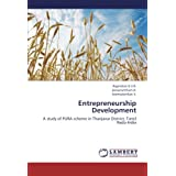 Entrepreneurship Development: A study of PURA scheme in Thanjavur District, Tamil Nadu-India