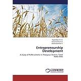 Entrepreneurship Development: A study of PURA scheme in Thanjavur District, Tamil Nadu-India