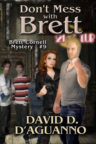 Book: Don't Mess with Brett (Brett Cornell Mysteries) by David D. D'Aguanno