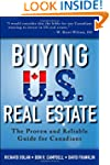 Buying U.S. Real Estate: The Proven a...