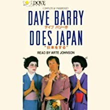 Dave Barry Does Japan | Livre audio Auteur(s) : Dave Barry Narrateur(s) : Arte Johnson