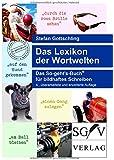 Das Lexikon der Wortwelten: Das So-geht's-Buch® für bildhaftes Schreiben (So-geht's-Bücher)