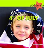 Happy 4th of July (Holiday Fun)