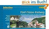 Bikeline Fünf-Flüsse-Radweg: Radvergnügen entlang von Naab, Vils, Pegnitz, Altmühl und Donau. Radtourenbuch mit Karten 1:50 000, 320 km, wetterfest/reißfest, GPS-Tracks-Download
