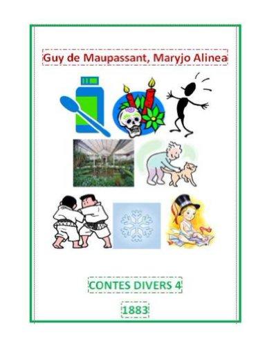 Maupassant, Guy de - Contes divers 4 ;(1883)(illustré) (French Edition)
