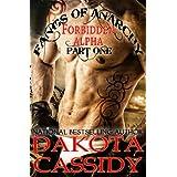 Fangs of Anarchy - Forbidden Alpha (Part 1) Alpha Down: A Werewolf Vampire Shifter Romance ~ Dakota Cassidy
