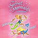 The Secret Mermaid: Seahorse SOS & Dolphin Danger (       UNABRIDGED) by Sue Mongredien Narrated by Eva Haddon