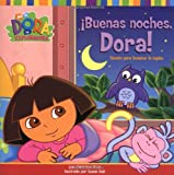 img - for  Buenas noches, Dora! (Good Night, Dora!): Cuento para levantar la tapita (A Lift-the-Flap Story) (Dora the Explorer) (Spanish Edition) book / textbook / text book