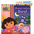 �Buenas noches, Dora! (Good Night, Dora!): Cuento para levantar la tapita (A Lift-the-Flap Story) (Dora the Explorer) (Spanish Edition)
