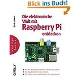 Die elektronische Welt mit Raspberry Pi entdecken