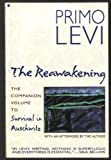 The Reawakening: The Companion Volume to Survival in Auschwitz (0020223692) by Primo Levi