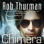 Chimera: Korsak Brothers, Book 1 | Rob Thurman