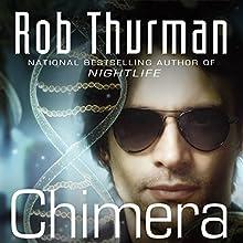 Chimera: Korsak Brothers, Book 1 (       UNABRIDGED) by Rob Thurman Narrated by Christopher Kipiniak