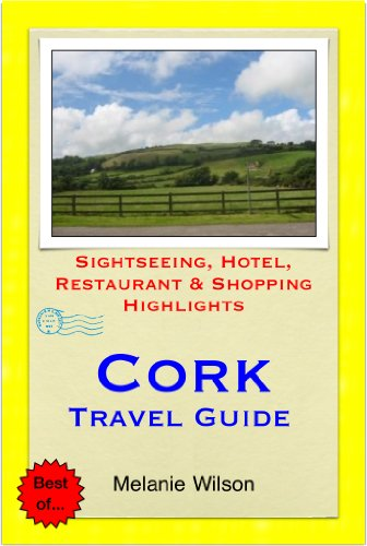 Cork, Ireland Travel Guide - Sightseeing, Hotel, Restaurant & Shopping Highlights (Illustrated) PDF