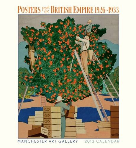 Posters from the British Empire 2013 Wall Calendar