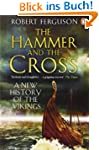 The Hammer and the Cross: A New Histo...