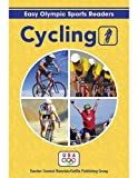 Cycling Reader (Easy Olympic Sports Readers)