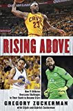 img - for Rising Above: How 11 Athletes Overcame Challenges in Their Youth to Become Stars book / textbook / text book