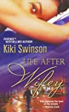 Life After Wifey Kiki Swinson