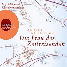 Die Frau des Zeitreisenden Hörbuch von Audrey Niffenegger Gesprochen von: Maja Schöne, Ulrich Noethen
