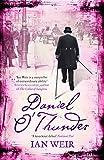 Daniel O'Thunder by Ian Weir (2-Mar-2010) Paperback