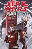 John Jackson Miller Star Wars: Lost Tribe of the Sith - Spiral