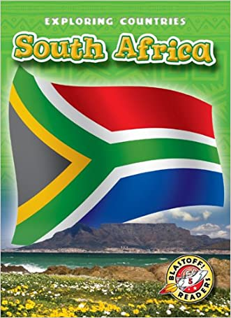 South Africa (Blastoff! Readers: Exploring Countries) (Blastoff! Readers: Exploring Countries: Level 5)