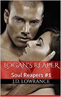 Logan's Reaper: Soul Reapers #1 [Kindle Edition]
