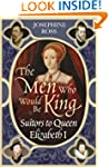 The Men Who Would Be King: Suitors to...