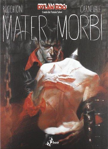 Dylan Dog. Mater Morbi. Variant