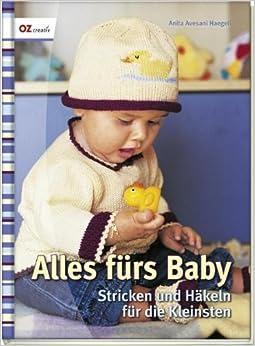 alles f rs baby stricken und h keln f r die kleinsten anita avesani haegeli libri. Black Bedroom Furniture Sets. Home Design Ideas