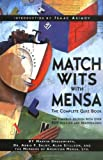 Match Wits With Mensa: The Complete Quiz Book (0738202509) by Marvin Grosswirth