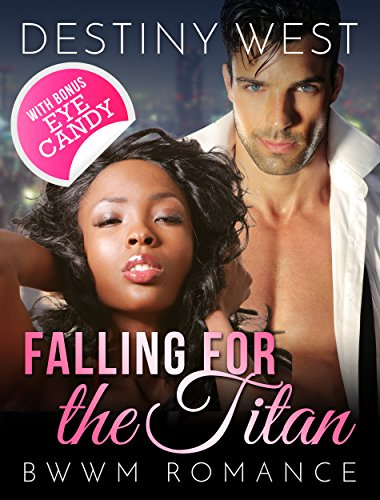 falling-for-the-titan-african-american-alpha-male-interracial-romance-bwwm-book-new-adult-billionair