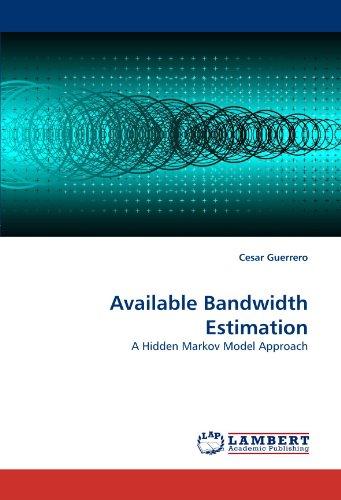 Available Bandwidth Estimation: A Hidden Markov Model Approach PDF