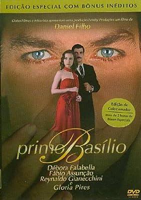 GLORIA PIRES/DEBORA FALABELLA/FABIO ASSUNCAO - PRIMO BASILIO (DANIEL FILHO) (2007)