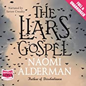 The Liars' Gospel | [Naomi Alderman]