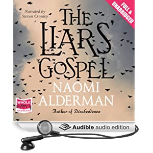 The Liars' Gospel (Unabridged)