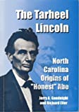 img - for The Tarheel Lincoln by Jerry Goodnight (2003-12-01) book / textbook / text book