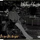 Whitney Houston I'm Your Baby Tonight (Ext. Remix, 1990)