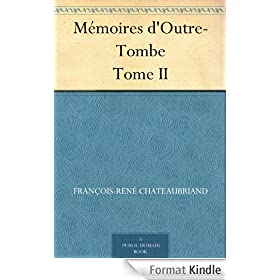 M�moires d'Outre-Tombe Tome II