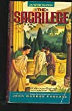 The Sacrilege: An SPQR Mystery (0380766272) by Roberts, John Maddox