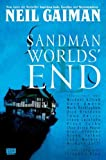 Neil Gaiman Sandman 08: Worlds' End