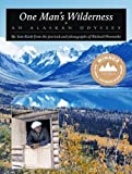 img - for One Man's Wilderness: An Alaskan Odyssey By Sam Keith, Richard Proenneke(A)/Norman Dietz(N) [Audiobook, MP3 CD] book / textbook / text book