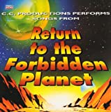 C.C. Productions C.C. Productions - RETURN TO THE FORBIDDEN PLANET