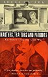 Martyrs, Traitors and Patriots: Kurdistan after the Gulf War (1856493962) by Laizer, Sheri